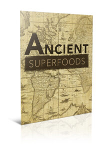 Free Ancient Superfoods Report